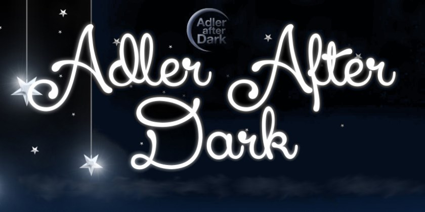 Adler After Dark