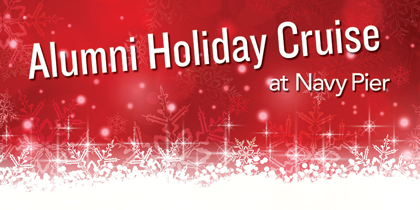 Alumni Holiday Cruise at Navy Pier