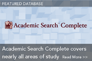 Featured Database: Academic Search Complete covers nearly all areas of study
