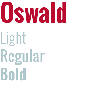 Oswald type sample, showing light, regular and bold weights